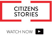 Watch Citizens Stories