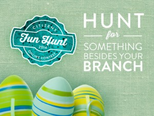 Citizens Fun Hunt graphic with $50 Card Giveaway and click for detail.
